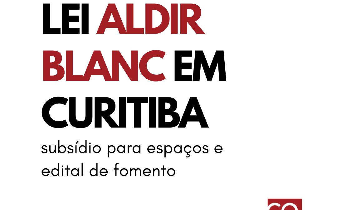 LEI ALDIR BLANC EM CURITIBA