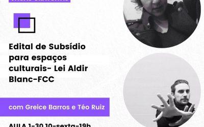 AULÃO ONLINE | Edital de Subsídio para Espaços Culturais – LAB